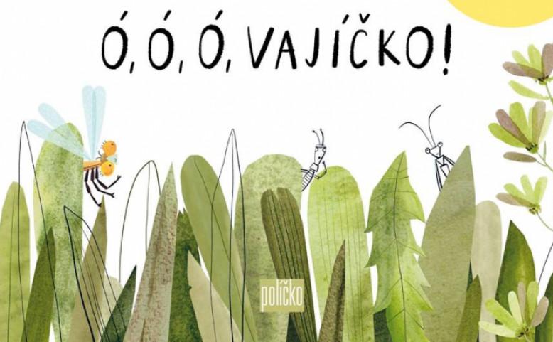 Oslava vydání knihy a CD pro děti Ó, ó, ó, vajíčko!