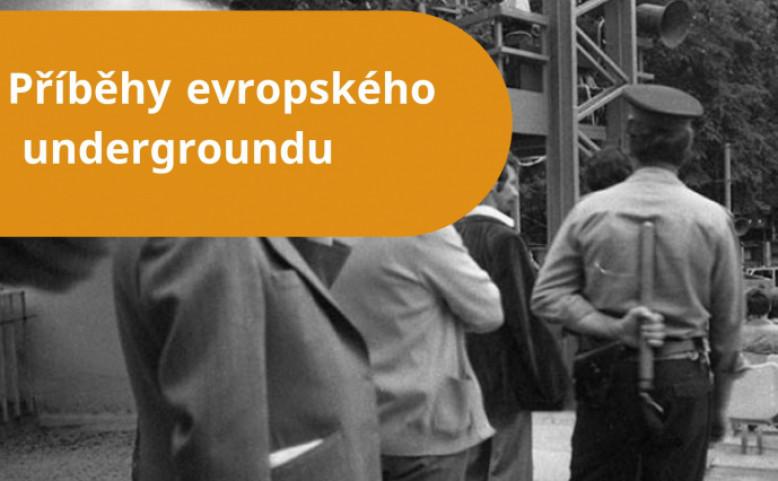Příběhy evropského undergroundu
