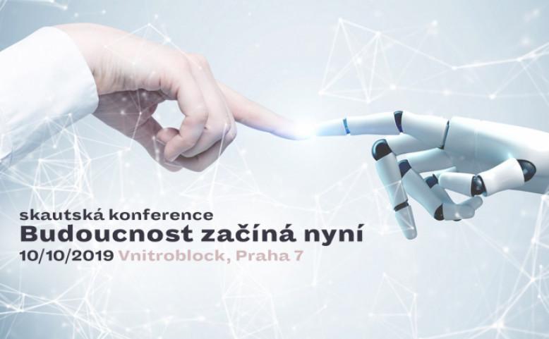 Konference: Budoucnost začíná nyní 2019