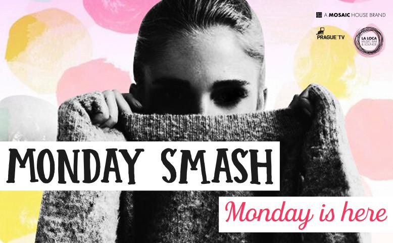 Monday Smash