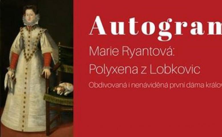 Autogramiáda knihy Marie Ryantové Polyxena z Lobkovic