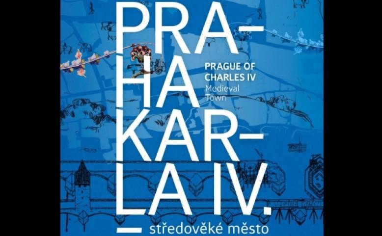 Praha Karla IV. - středověké město