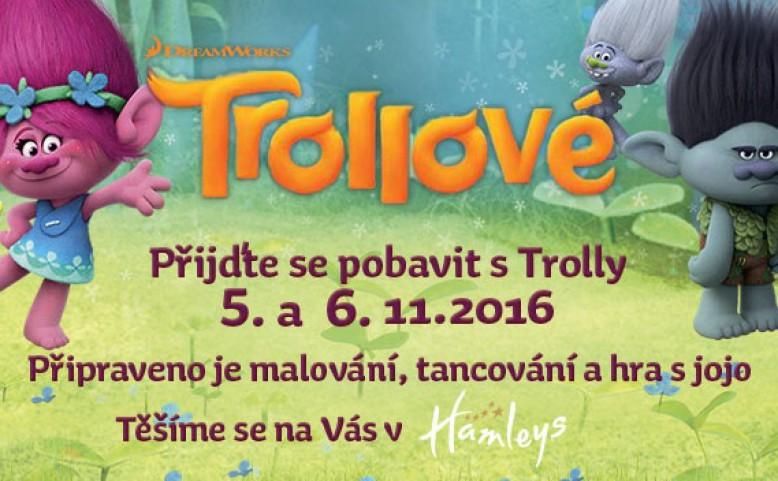 Přijďte se pobavit s Trolly