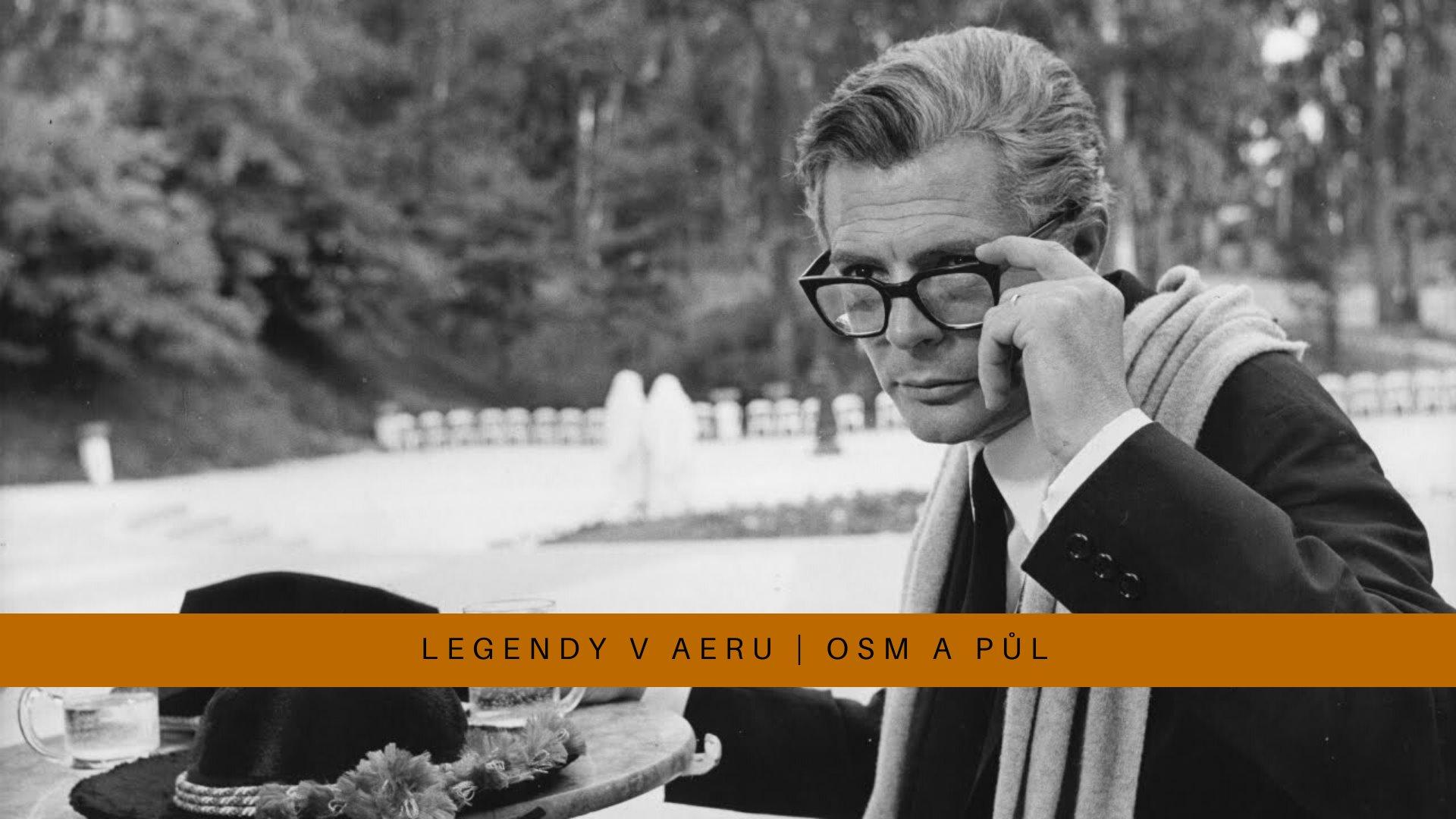 Legendy v Aeru: Osm a půl