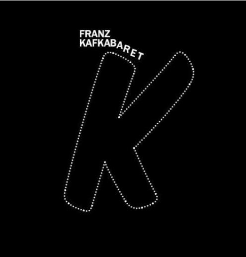 Franz KafKABARET