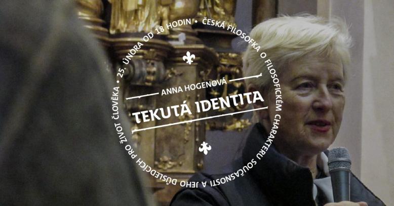 Anna Hogenová: Tekutá identita