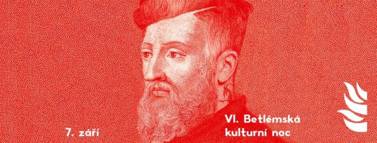 VI. Betlémská kulturní noc