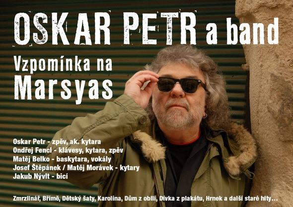 Oskar Petr band - vzpomínka na Marsyas