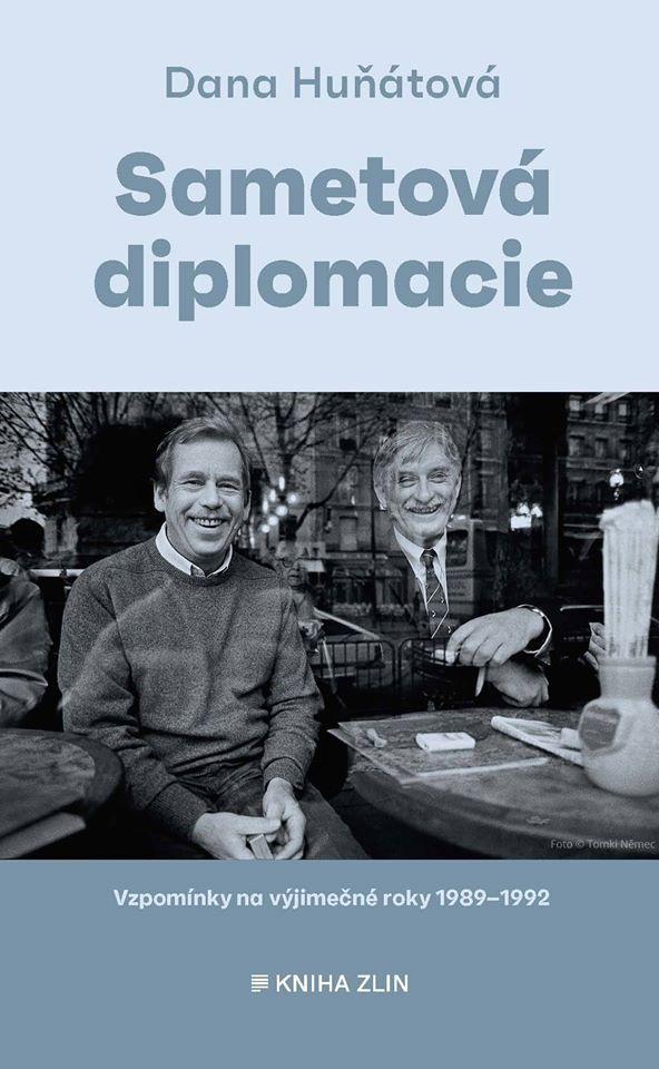 Dana Huňátová: Sametová diplomacie