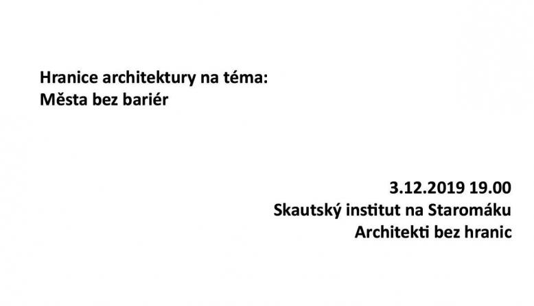 Hranice architektury: Města bez bariér
