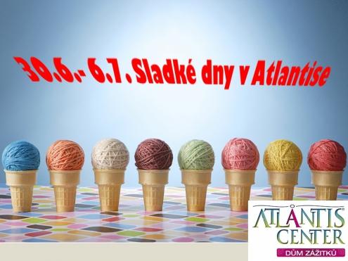 Sladké dny v Atlantise