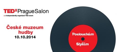 TEDxPrague Salon: Poslouchám - slyším