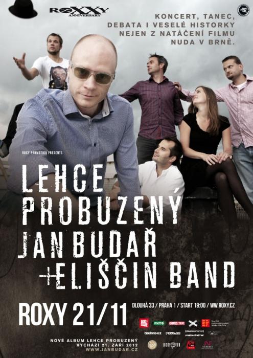 Jan Budař a Eliščin Band + hosté - křest alba Lehce probuzený @ ROXY