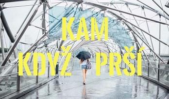 Kam v Praze vyrazit, když venku prší?